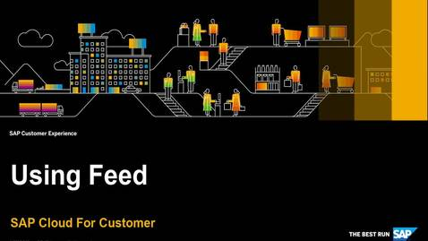Thumbnail for entry How to Use Feed - SAP Cloud for Customer