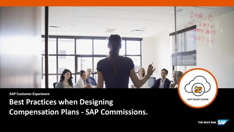 Thumbnail for entry Best Practices When Designing Compensation Plans in SAP Commissions