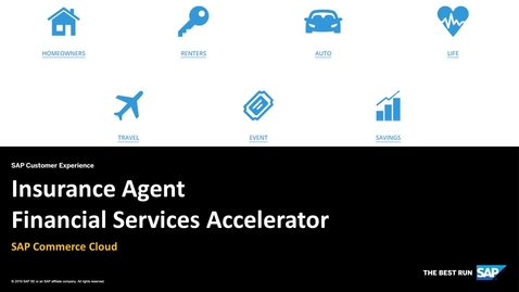 Thumbnail for entry Insurance Agent Financial Services Accelerator - SAP Commerce Cloud