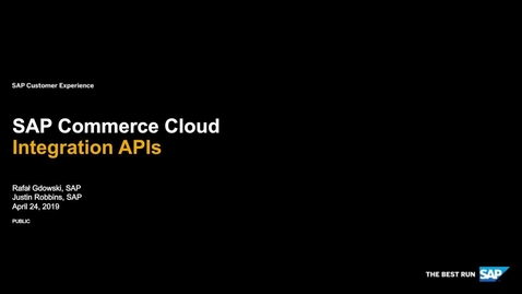 Thumbnail for entry SAP Commerce Cloud Integration APIs - Webinars