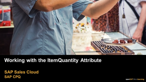 Thumbnail for entry Working with the ItemQuantity Attribute - SAP CPQ