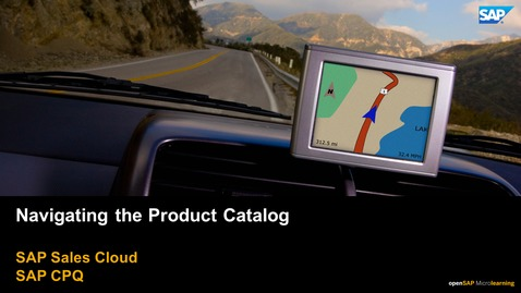 Thumbnail for entry Navigating the Product Catalog - SAP CPQ
