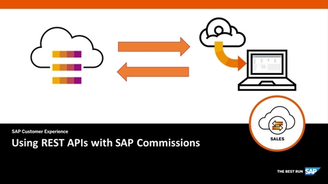 Thumbnail for entry Using REST APIs with SAP Commissions