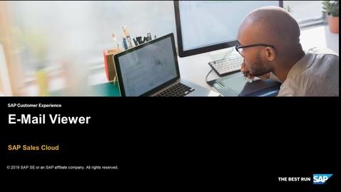 Thumbnail for entry E-Mail Viewer - SAP Sales Cloud