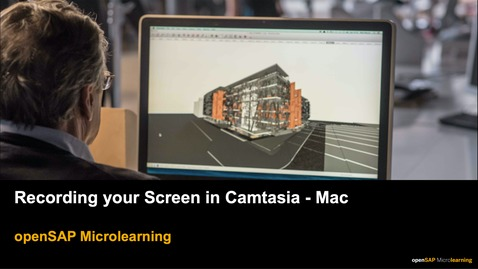 Thumbnail for entry Recording your Screen in Camtasia - MAC - openSAP Microlearning