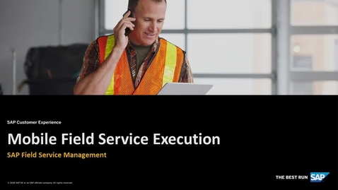 Mobile App - Field Service Management - SAP Service Cloud