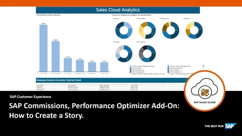 Thumbnail for entry SAP Commissions, Performance Optimizer Add-On: How to Create a Story