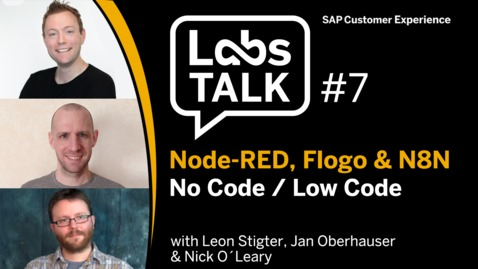 Thumbnail for entry Labs Talk - Episode #7: Node-RED, Flogo & N8N - No Code / Low Code