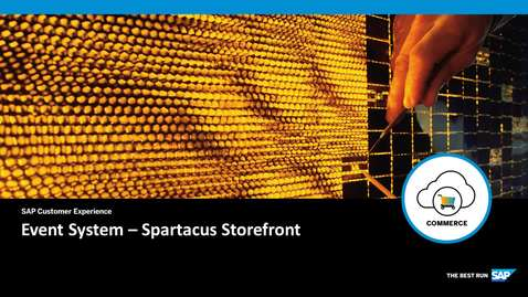 Thumbnail for entry Event Systems - Spartacus - SAP Commerce Cloud