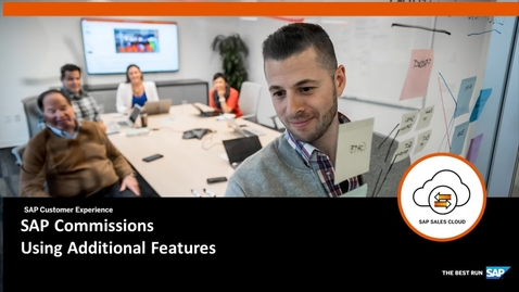 Thumbnail for entry Using Additional Features - SAP Sales Cloud: SAP Commissions