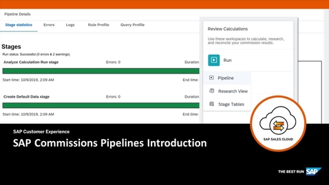 Pipelines Introduction - SAP Sales Cloud: SAP Commissions