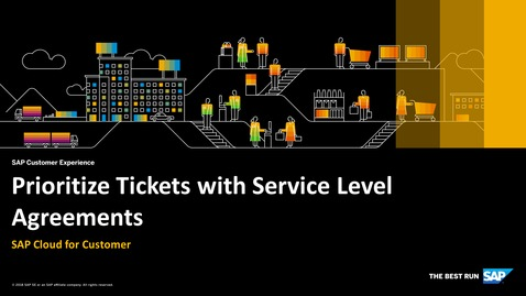 Thumbnail for entry Prioritize Tickets with Service Level Agreements -  SAP Cloud for Customer