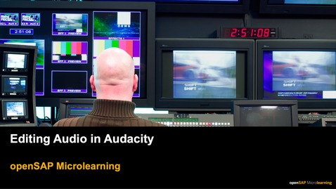 Thumbnail for entry Editing Audio in Audacity - openSAP Microlearning