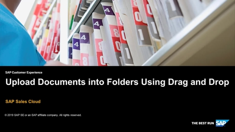 Thumbnail for entry Upload Documents into Folders with Drag and Drop - SAP Sales Cloud