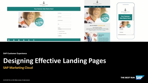 Thumbnail for entry [ARCHIVED] Designing Effective Landing Pages - SAP Marketing Cloud