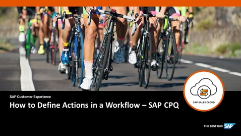 Thumbnail for entry How to Define Actions in a Workflow - SAP CPQ