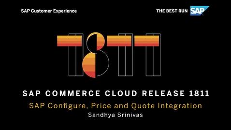 Thumbnail for entry SAP CPQ Integration - SAP Commerce Cloud Release 1811