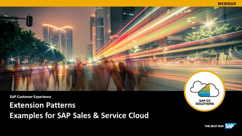 Thumbnail for entry Extension Patterns - Examples for SAP Sales and Service Cloud - Webinars