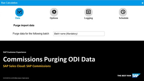 Thumbnail for entry Commissions Purging ODI Data - SAP Sales Cloud