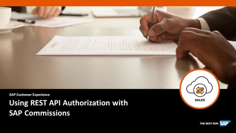Thumbnail for entry Using REST API Authorization with SAP Commissions