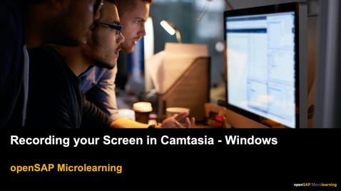 Thumbnail for entry Recording your Screen in Camtasia - Windows - openSAP Microlearning