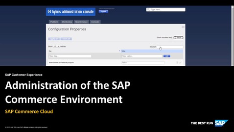 Thumbnail for entry Administration of an Environment : Editing Configuration Properties - SAP Commerce Cloud