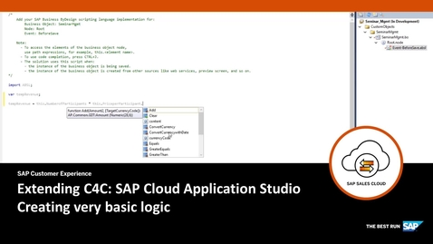 Thumbnail for entry Adding business logic -  Extending SAP Cloud for Customer
