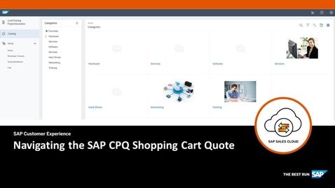 Thumbnail for entry Navigating the SAP CPQ Shopping Cart - SAP Sales Cloud