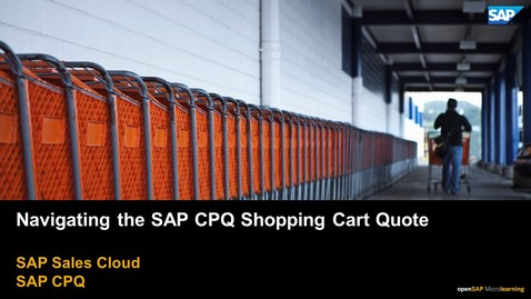 Thumbnail for entry Navigating the SAP CPQ Shopping Cart/Quote - SAP CPQ