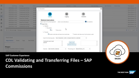 Thumbnail for entry CDL Validating and Transferring Files - SAP Commissions