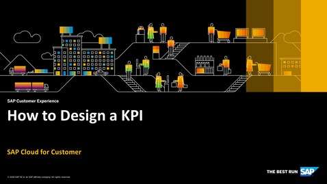 Thumbnail for entry How to Design a KPI - SAP Cloud for Customer