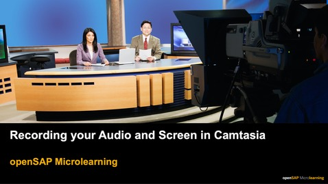 Thumbnail for entry Recording your Audio and Screen in Camtasia - openSAP Microlearning