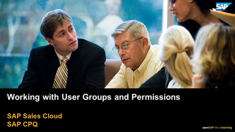 Thumbnail for entry Working with User Groups and Permissions - SAP CPQ