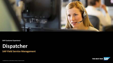 Field Service Dispatcher - Field Service Management - SAP Service Cloud