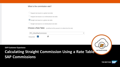 Calculating Straight Commission Using a Rate Table - SAP Commissions
