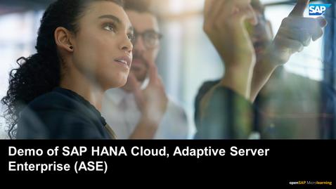 Thumbnail for entry Demo of SAP HANA Cloud, Adaptive Server Enterprise (ASE)