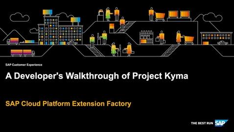 Thumbnail for entry [ARCHIVED] A Developer's Walkthrough of Project Kyma - SAP Cloud Platform Extension Factory