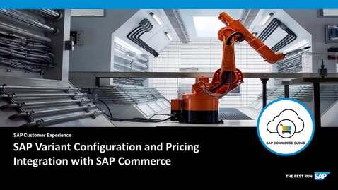 Thumbnail for entry Integration with SAP Commerce - SAP Product Configuration - SAP Commerce Cloud
