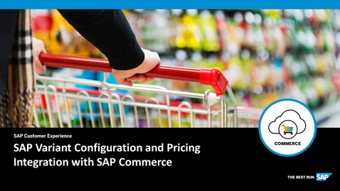 Thumbnail for entry SAP Variant Configuration and Pricing – Integration with SAP Commerce