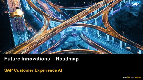 Thumbnail for entry Future Innovations - Roadmap - SAP CX Solutions