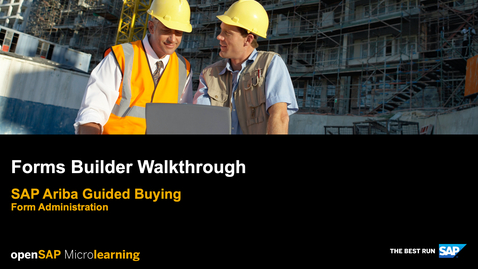 Thumbnail for entry Forms Builder Walkthrough - SAP Ariba Guided Buying - Form Administration