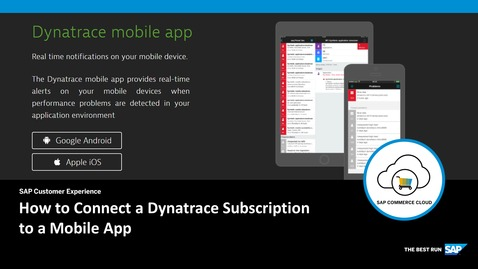 Thumbnail for entry How to Connect a Dynatrace Subscription to a Mobile App- SAP Commerce
