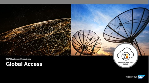 Thumbnail for entry Global Access - SAP Customer Data Cloud