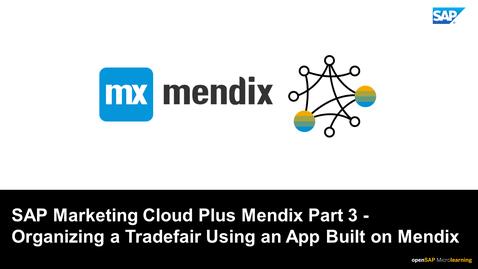 Thumbnail for entry SAP Marketing Cloud Plus Mendix Part 3
