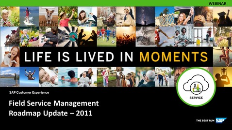 Thumbnail for entry Roadmap Update and Insights with focus on 2011 Release - SAP Field Service Management - Webinars