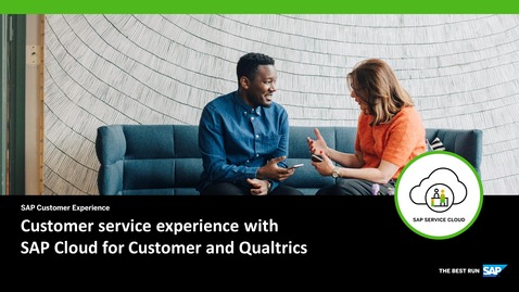 Thumbnail for entry Customer experience with Qualtrics - SAP Service Cloud