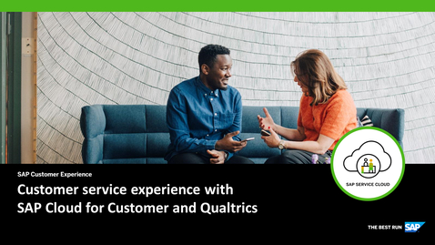 Thumbnail for entry [ARCHIVED] Customer experience with Qualtrics - SAP Service Cloud