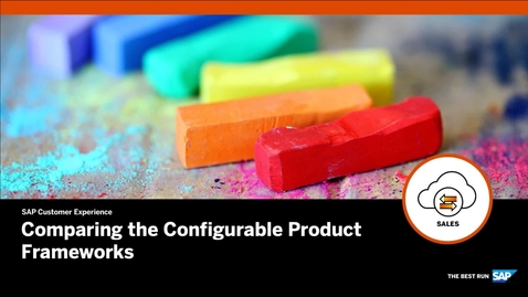 Thumbnail for entry Comparing the Configurable Product Frameworks - SAP CPQ