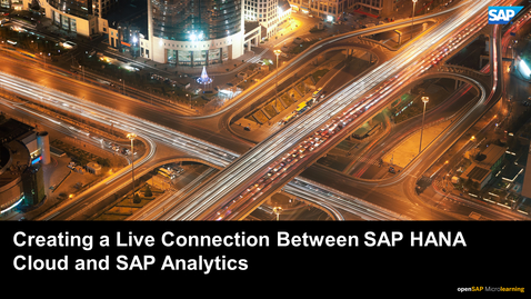 Thumbnail for entry Creating a Live Connection Between SAP HANA Cloud and SAP Analytics Cloud