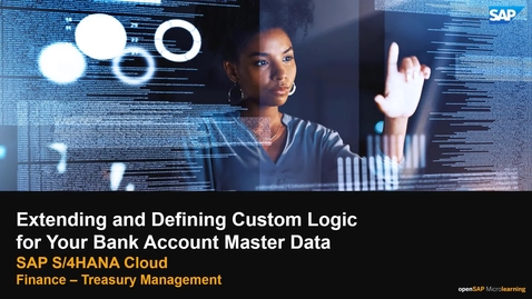 Thumbnail for entry Extending and Defining Custom Logic for Your Bank Account Master Data - SAP S/4HANA Cloud Finance